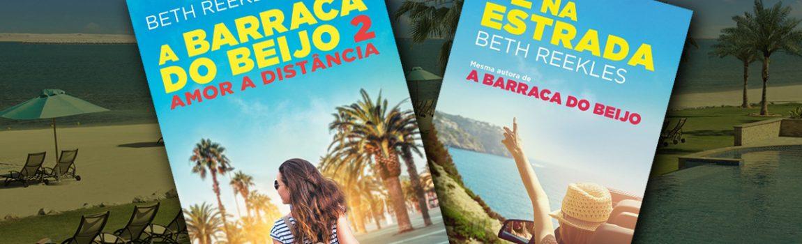 A Barraca do Beijo 2 e Pé na Estrada: Duas traduções minhas chegam juntas ao mercado