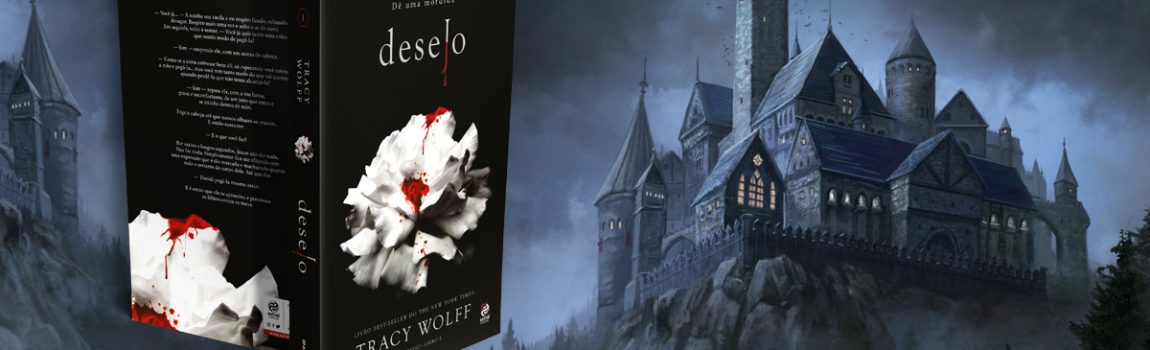 Minha nova tradução está chegando às livrarias: Desejo, de Tracy Wolff